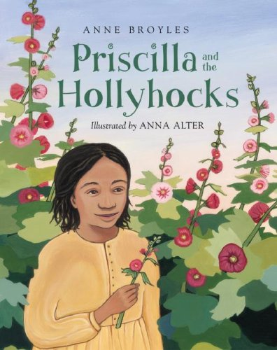 Priscilla and the Hollyhocks PDF