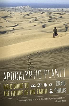 Apocalyptic planet field guide to the future of the earth craig print list price 1695 fandeluxe Images
