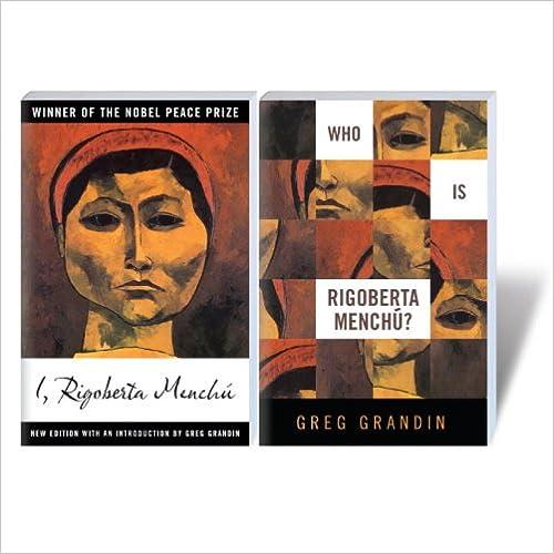 Rigoberta Menchu and Who is Rigoberta Menchu?