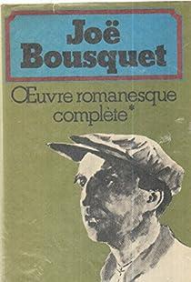 Oeuvre romanesque complète par Bousquet