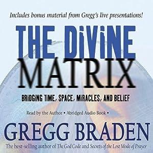 The Divine Matrix Hörbuch