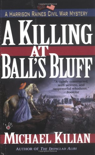 A Killing at Ball's Bluff (Harrison Raines Civil War Mysteries, Book 2) PDF