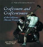 Craftsmen and Craftswomen, Jack S. Williams, 0823962806