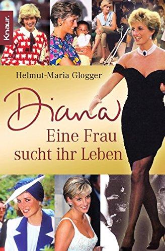 Diana: Eine Frau sucht ihr Leben