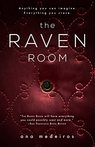 The Raven Room: The Raven Room Trilogy -  Book One by Diversion Books