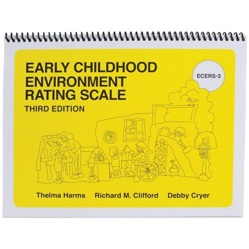 Early Childhood Environment Rating Scale (Ecers-3) Third Edition from Constructive Playthings