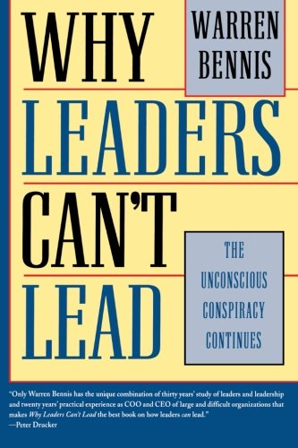 Why Leaders Can't Lead: The Unconscious Conspiracy Continues [Warren Bennis] (Tapa Blanda)