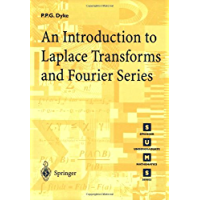 An Introduction to Laplace Transforms and Fourier Series (Springer Undergraduate Mathematics Series)