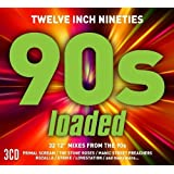 Twelve Inch Nineties: Loaded