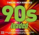 Twelve Inch 90S: Loaded / Various Artists