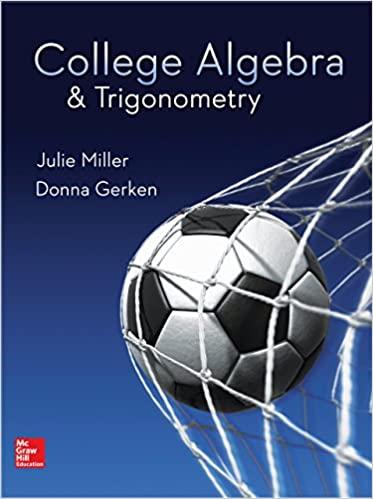 College Algebra & Trigonometry by Miller/Gerken