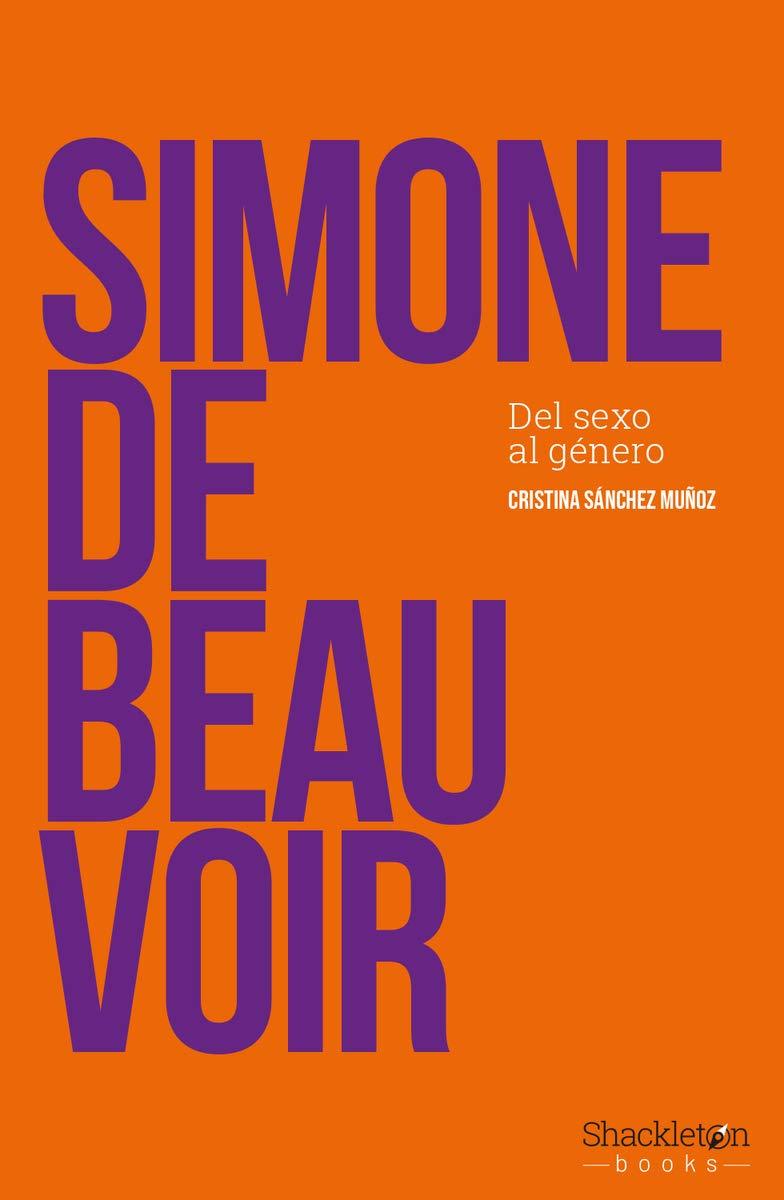 Simone de Beauvoir: Del sexo al género: Amazon.es: Cristina Sánchez ...