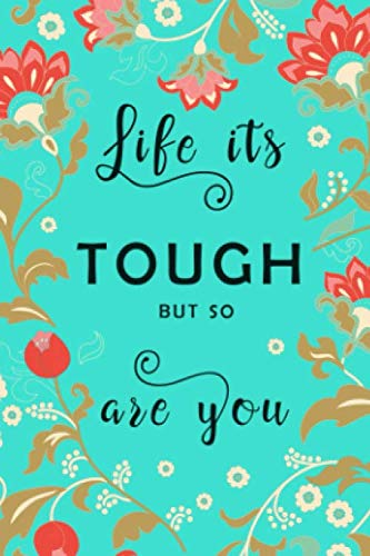 Life Is Tough, But So You Are: 4x6 Mini Vocabulary Notebook   2 Columns Journal   Alphabetical Index   Folk Style Floral Frame Design Turquoise