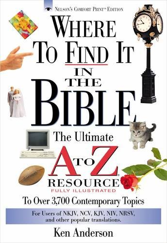 where-to-find-it-in-the-bible-the-ultimate-a-to-z-resource