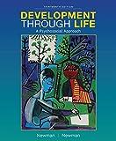Development Through Life: A Psychosocial Approach (MindTap Course List)