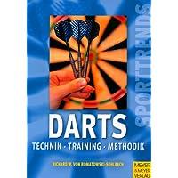 Darts. Technik - Training - Methode