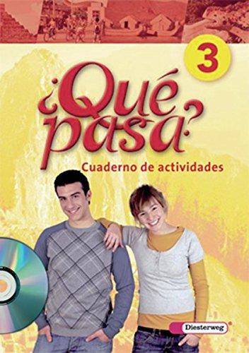 Qué pasa. Lehrwerk für den Spanischunterricht, 2. Fremdsprache: Qué pasa - Ausgabe 2006: Cuaderno de actividades 3 mit Multimedia-Sprachtrainer