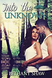 Into the Unknown (A Werewolf Wars Novel Book 2)