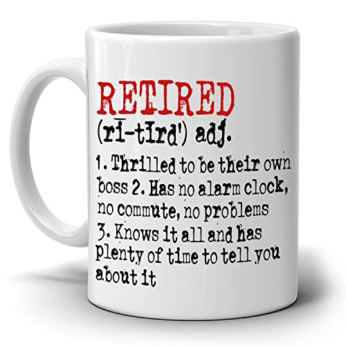 Funny Retired Meaning Mug Retirement Gifts for Retirees Coffee Cup, Printed on Both Sides!