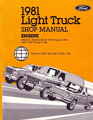Shop Manual Bronco (bishko automotive literature 1981 Ford F150 F350 Truck Bronco Engine Shop Service Repair Manual Book Engine)