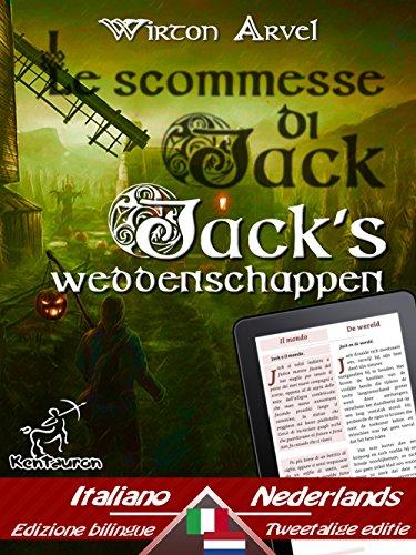Halloween Et Les Celtes (Le scommesse di Jack (Racconto celtico) - Jack's weddenschappen (Een Keltische sage): Bilingue con testo a fronte - Tweetalig met parallelle tekst: Italiano ... Easy Reader Book 62) (Dutch)
