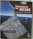 img - for Programming the 80386 book / textbook / text book