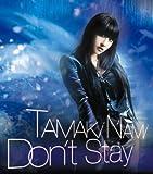 Don't Stay(初回生産限定盤)(DVD付)