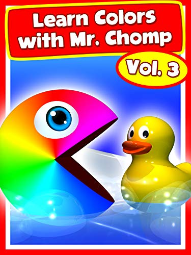 (Learn Colors with Mr. Chomp Vol.3)