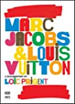 Marc Jacobs and Louis Vuitton (Biling...