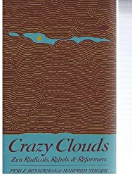 Crazy Clouds: Zen Radicals, Rebels & Reformers