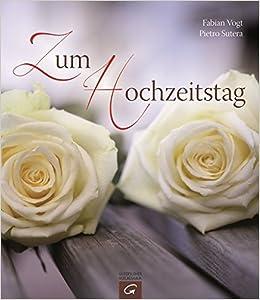 Zum Hochzeitstag Amazon De Fabian Vogt Pietro Sutera Bucher