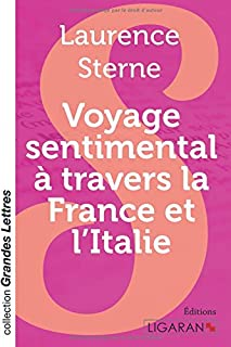 Voyage sentimental à travers la France et l'Italie, Sterne, Laurence