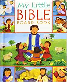 My Little Bible Board Book: Christina Goodings, Melanie Mitchell: 9780745960463: Amazon.com: Books
