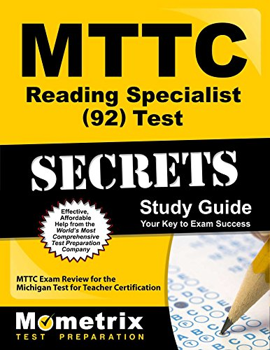 MTTC Reading Specialist (92) Test Secrets Study Guide: MTTC Exam Review for the Michigan Test for Teacher Certification