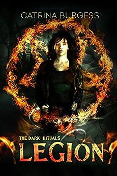 Legion (The Dark Rituals Book 4) by [Burgess, Catrina]
