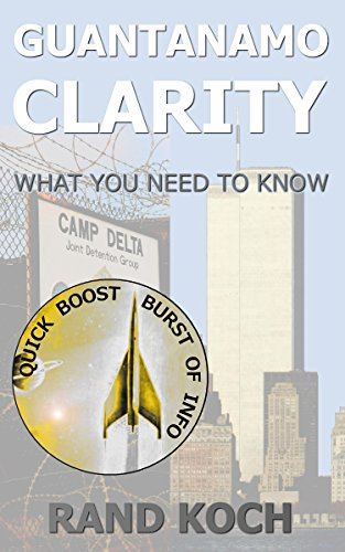 Guantanamo Clarity: What You Need to Know (Quick Boost series)