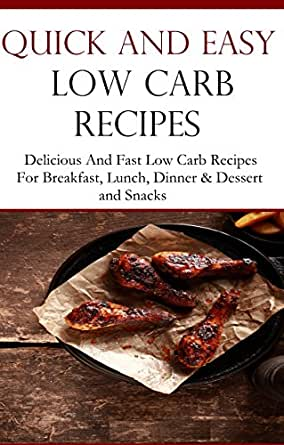 Quick and easy low carb recipes delicious low carb for Quick and easy low carb dinner ideas
