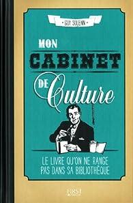 Mon cabinet de culture par Guy Solenn