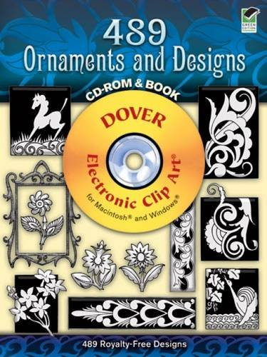 - 489 Ornaments and Designs (Dover Electronic Clip Art) (CD-ROM and Book)
