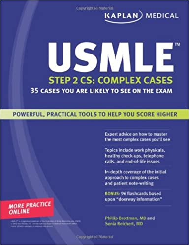 Kaplan Medical USMLE Step 2 CS: Complex Cases: 35 Cases You Are