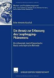 Ein Ansatz zur Erfassung des Leapfrogging-Phänomens: Grundkonzept, modelltheoretische Basis und empirische Befunde (Marken- und Produktmanagement)