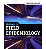 img - for [ Methods in Field Epidemiology MacDonald, Baker Sidney ( Author ) ] { Paperback } 2011 book / textbook / text book