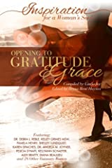Inspiration for a Woman's Soul: Opening to Gratitude & Grace Paperback