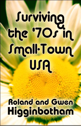 Surviving the '70s in Small-Town USA