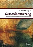 GOTTERDAMMERUNG: DER RING DES NIBELUNGEN WWV 86 D VOCAL SC  GERMAN BASED ON COMPLETE ED (Wagner Urtext Piano/vocal Scores)