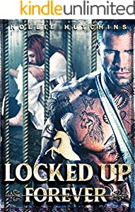 Locked Up Forever (English Edition)