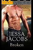 Broken: A Billionaire Cowboy Stepbrother Romance (Irrationally His Book 4)