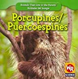 Porcupines;Puercoespines, JoAnn Early Macken, 1433924900