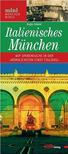 Italienisches München: Kunstgenuss und Dolce Vita in der