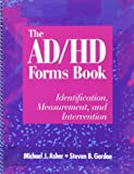 img - for (Out of Print)The AD/HD Forms Book: Identification, Measurement, & Intervention book / textbook / text book